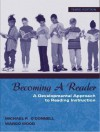 Becoming a Reader: A Developmental Approach to Reading Instruction - Thomas G. Gunning
