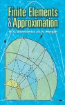 Finite Elements and Approximation - O.C. Zienkiewicz, K. Morgan