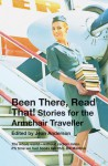Been There, Read That!: Stories for the Armchair Traveller - Jean Anderson