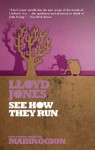 See How They Run (New Stories from the Mabinogion) - Lloyd Jones