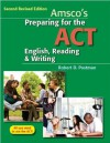 Preparing for the ACT English, Reading & Writing - Robert D. Postman