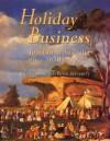 Holiday Business: Tourism in Australia Since 1870 - Jim Davidson, Peter Spearitt