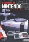 L'histoire de Nintendo: Tome 3, 1983-2003 Famicom - Nintendo Entertainment System - Florent Gorges, Isao Yamazaki
