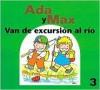 Ada y Max van de excursion al rio - Anna Fite