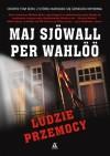 Ludzie przemocy - Per Wahlöö, Maj Sjöwall