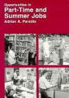 Opportunities in Part-Time and Summer Jobs - Adrian A. Paradis, Edward H. Rensi