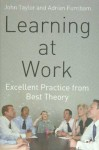 Learning at Work - John Taylor, Adrian Furnham