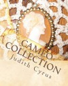 Cameo Collection: From the Works of Effie Cromer Nelson - Judith Cyrus, Effie Cromer Nelson, Patricia Nelson