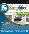 Photoshop Elements 11 Top 100 Simplified Tips and Tricks (Top 100 Simplified Tips & Tricks) - Rob Sheppard
