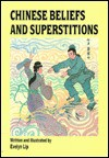 Chinese Beliefs and Superstitions - Evelyn Lip