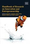 Handbook Of Research On Innovation And Entrepreneurship (Elgar Original Reference) - David B. Audretsch, Oliver Falck, Stephan Heblich, Adam Lederer