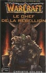 Le Chef de la Rebellion - Christie Golden, Paul Benita