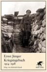 Kriegstagebuch 1914-1918 - Ernst Jünger, Helmuth Kiesel