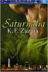 Saturnalia - Kellyann Zuzulo