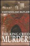 King Cried Murder - Gwendoline Butler