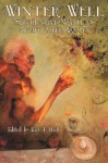 Winter Well: Speculative Fiction About Older Women - Kay T. Holt, Minerva Zimmerman, Anna Caro, Marissa James, M. Fenn