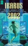 Ikarus 2002. Best Of Science Fiction - Wolfgang Jeschke