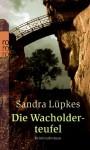 Die Wacholderteufel - Sandra Lüpkes