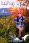 Halfway to the Sky - Kimberly Brubaker Bradley