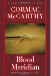 Blood Meridian, or the Evening Redness in the West - Harold Bloom, Cormac McCarthy