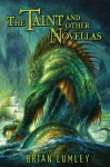 The Taint and Other Novellas (Cthulhu Mythos) (No. 1) - Brian Lumley