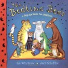 The Bedtime Bear - Ian Whybrow, Axel Scheffler