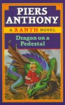 Dragon on a Pedestal - Piers Anthony