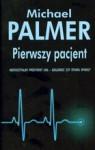 Pierwszy pacjent - Michael Palmer