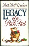 Legacy of a Pack Rat - Ruth Bell Graham