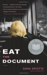 Eat the Document - Dana Spiotta