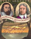 John Winthrop, Oliver Cromwell, and the Land of Promise - Marc Aronson