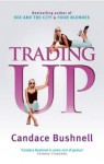 Trading Up (Audio) - Candace Bushnell