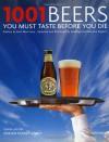 1001 Beers You Must Taste Before You Die - Adrian Tierney-Jones