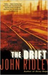 The Drift - John Ridley