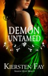 Demon Untamed - Kiersten Fay