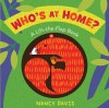 Who's at Home?: A Lift-the-Flap Book - Jane E. Gerver, Nancy Davis
