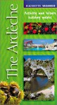 Vacances: The Ardeche: Activity and Leisure Holiday Guides - Hachette