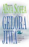 Gelora Jiwa - Aisya Sofea