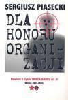 Dla honoru organizacji - Sergiusz Piasecki