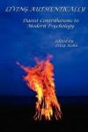 Living Authentically: Daoist Contributions to Modern Psychology - Livia Kohn