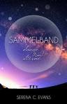 Sonne, Mond und Sterne: Sammelband - Serena C. Evans