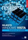 Rejestr Windows Vista. Praktyczne przykłady - Witold Wrotek