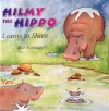 Hilmy The Hippo Learns To Share - Rae Norridge