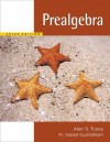 Prealgebra, Updated Media Edition (with CD-ROM and MathNOW(TM), Enhanced iLrn(TM) Math Tutorial, Student Resource Center Printed Access Card) (Available 2010 Titles Enhanced Web Assign) - Alan S. Tussy, R. David Gustafson