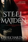 Steel Maiden (Divided Realms Book 1) - Kim Richardson
