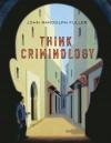 Looseleaf for Think Criminology - John Fuller