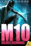 M10: Unlikely Beginnings - Lola Dodge