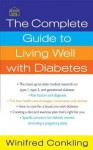 The Complete Guide to Living Well with Diabetes (Healthy Home Library) - Deborah Mitchell, Winifred Conkling
