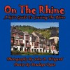 On the Rhine---A Kid's Guide to Cruising the Rhine - Penelope Dyan, John D. Weigand