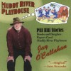 Muddy River Playhouse - Jay O'Callahan